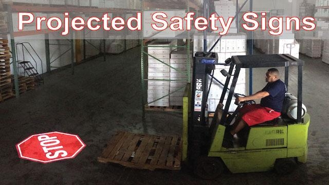 A New Product at MODEX...Projected Safety Signs