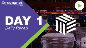 ProMatDX Daily Recap Day 1