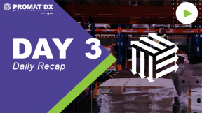 ProMatDX Daily Recap Day 3