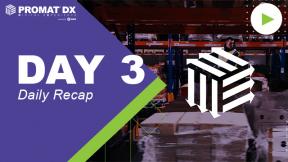 ProMatDX Daily Recap Day 3