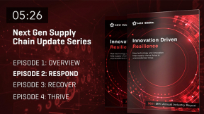 2021 MHI Next-Gen Supply Chain Update: Episode Two — Innovation-Driven Resilience — Respond Phase