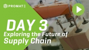 Day 3 at ProMat 2019: Exploring the Future of Supply Chain