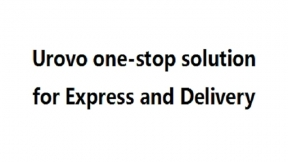 Urovo one-stop solution for Express and Delivery